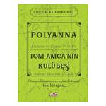 Polyanna-Tom Amca'Nın Kulübesi